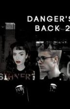 Danger's Back 2 - Tercera Temporada by ItsGoBieber