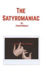 The Satyromaniac by FranticWhale
