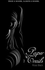 Paper Trails by intoxicating-