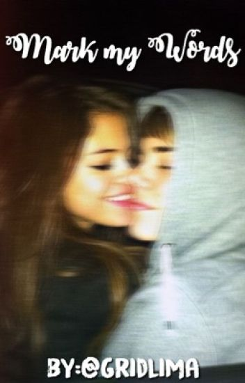 • Mark My Words • Jelena