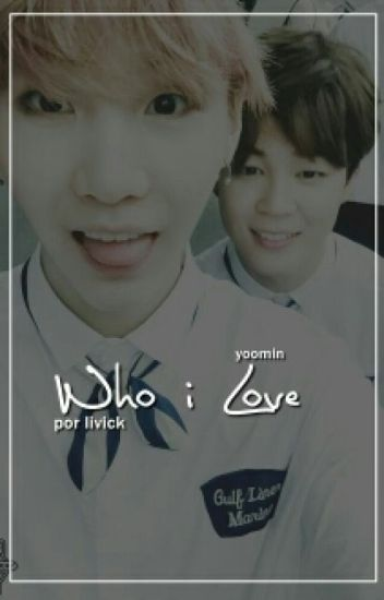 Who I Love 》Yoonmin (Hiatus)