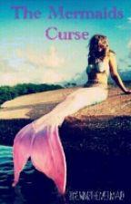 The Mermaids Curse  by Emmsthemermaid