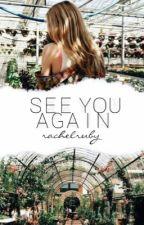 See You Again by RachaelRuby2