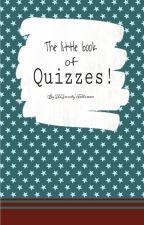 The little book of Quizzes! by TrinitiesFollowers