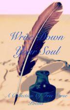 Write Down Your Soul by TiskTiskTisk