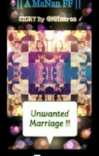 Manan: Unwanted Marriage by nitaaraa