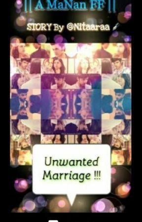 Manan: Unwanted Marriage by nitaaraa