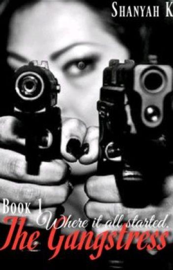 The Gangstress (BOOK 1)
