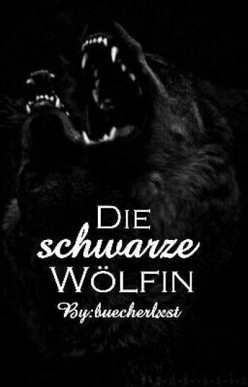 Die Schwarze Wölfin