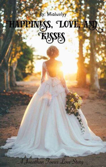 Happiness, Love, and Kisses || Jonathan Toews Book 2