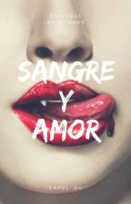 SANGRE Y AMOR by Galcxy