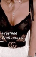Freshlee preferences by daylitemgc