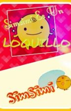 SimSimi Es Un Loquillo by Maycol1