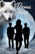 Demi Lune * sous contrat d'édition* by Vanesse31