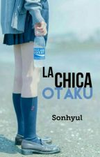 La Chica Otaku.   by Otachic