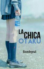 La Chica Otaku. by Sonhyul