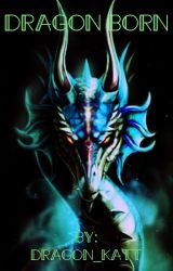Dragon Born by Dragon_Katt
