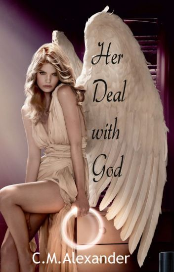 Her Deal with God [Book 2] (#Wattys2017)