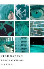 star gazing -', zeroyalchaos by ninjasexparker