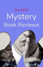 The Best Mystery/Thriller Reviews by Ambassadors