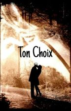 Ton Choix by HeartsWay