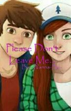 Please Don't Leave Me... by -Wanna-Be-