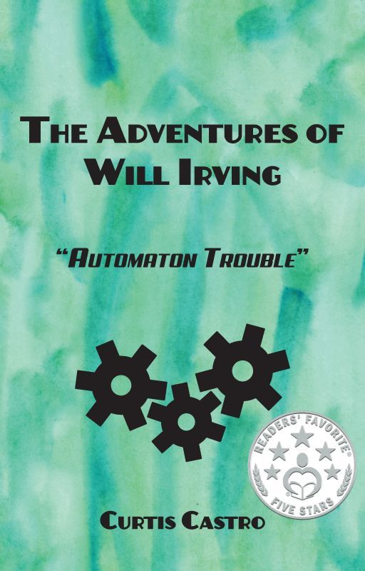 The Adventures of Will Irving: Automaton Trouble by countcurt