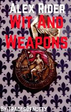 Alex Rider: Wit and Weapons by TracesOfNutty