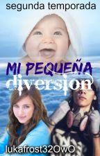 Mi Pequeña Diversion Segunda Temporada (Kronno Y Tu)  by pandiland01