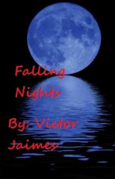 Falling Nights