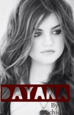 DAYANA by Michie200