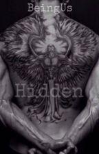 The Hidden  by BeingUs