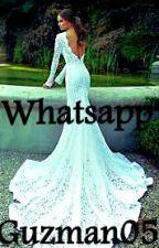 Whatsapp |Terminada|#Wattys2016 by ItsDanyDelort