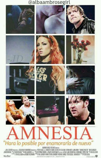 AMNESIA [Dean Ambrose y Becky Lynch] |Decky|