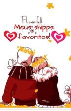 Meus Shipps Favoritos! by LolaTheWolfox