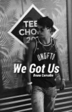 We Got Us » Taylor Caniff by brunafc00