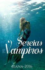 Sereias E Vampiros by Biana-2016