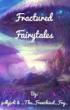 Fractured Fairytales by jollyjoli