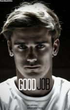 GOOD JOB // griezmann by theprettypalmtree