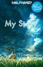 MY STORY (Libur Sementara) by MAlfharizy