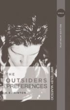 The Outsiders Preferences and Imagines by MJvescio