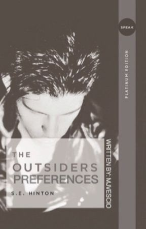 The Outsiders Preferences and Imagines - Part 1: Y/N and