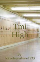 Tmi high by Rayofsunshine1233