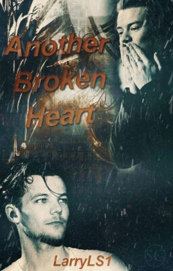 Another broken heart || Larry ✔