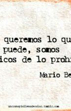 Frases de Mario Benedetti  by Rochi_ez