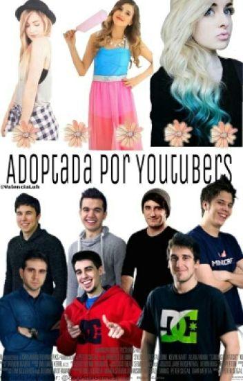 Adoptada Por Youtubers