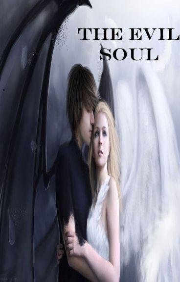 The Evil Soul { Zane X Reader }