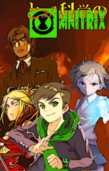 A Certain Scientific Omnitrix, Book 8: Royalty