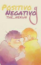 Positivo y negativo (IchimatsuXJyushimatsu) by The_Nekun