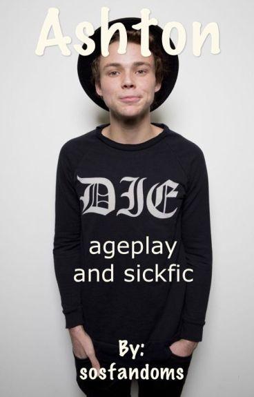 Ashton 5SOS ageplay and sickfic